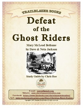 Guide for TRAILBLAZER Book: Defeat of the Ghost Riders