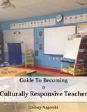 Guide to Becoming Culturally Responsive