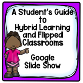 Guide to Hybrid and Flipped Classrooms Slide Show