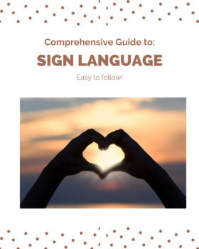 Guide to Learning Sign Language