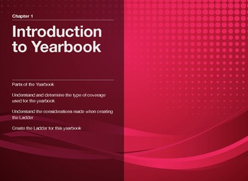 "Guide to Modern Yearbook Production - Lesson One ""Yearbook Basics"""