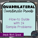 Quadrilateral Coordinate Proofs: How-To Guide + Sample Problems!