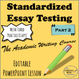 Guide to Standardized Essay Testing Part 2