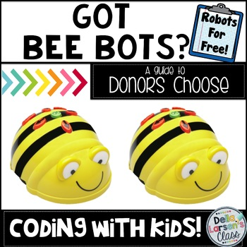 Guide to Writing A Donor's Choose Grant for Bee Bots