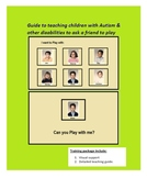 Guide to teaching children with Autism to Ask a Friend to Play