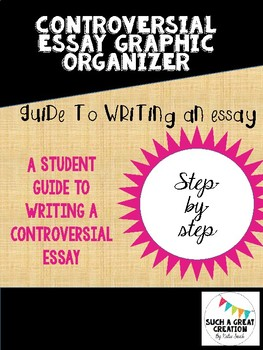 Guide to writing a controversial essay