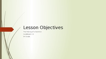 Guidebook 2.0 The Making of a Scientist Objectives