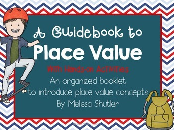Guidebook to Place Value with Hands on Activities