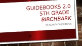 Guidebooks 2.0 The Birch Box House Objectives