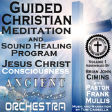 Guided Christian Meditation Program with Teachings of Jesus Christ