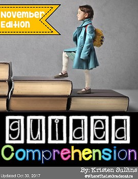 Guided Comprehension {November Edition}