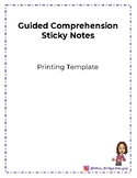 Guided Comprehension Sticky Notes: Printing Template