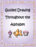 Guided Drawing Throughout the Alphabet