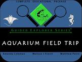 Guided Explorer Series: Aquarium Field Trip (STEM / Common Core)
