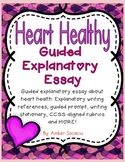 """Guided Explanatory Essay """"Heart Healthy"""" - Aligned with CCSS"""
