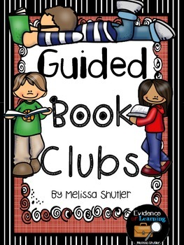 Guided Book Clubs- 10 Lessons to Get your Students Started