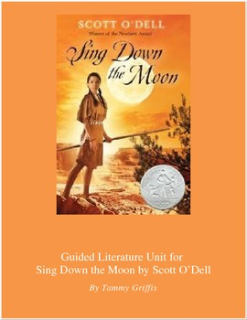 Guided Literature Unit for Sing Down the Moon