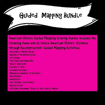 Guided Mapping Growing Bundle for Early American History--NO PREP!