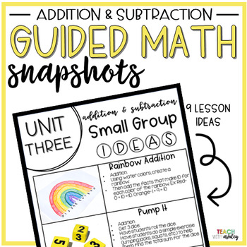 Guided Math Snapshots Addition & Subtraction