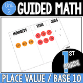 Guided Math 1st Grade - Place Value / Base 10
