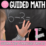 Guided Math 1st Grade - Subtraction Strategies from 20