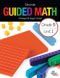 Guided Math Fifth Grade Unit 1: Decimals