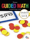 Guided Math Fifth Grade Unit 3: Division