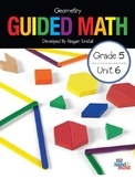 Guided Math Fifth Grade Unit 6: Geometry
