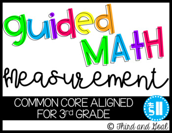 Guided Math Activity Pack for Third Grade Measurement