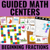 Guided Math Centers: Beginning Fractions