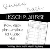 Guided Math Blank Lesson Plan Template FREEBIE