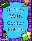 Guided Math Center Labels