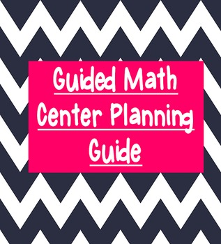 Guided Math Center Planning Guide