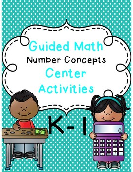 Guided Math Centers K - 1