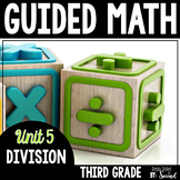 Guided Math DIVISION - Grade 3