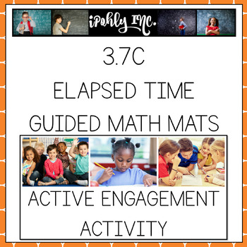 Guided Math: Elapsed Time Practice Mats