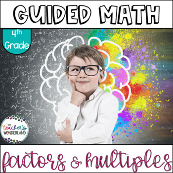 Guided Math Fourth Grade Unit 3- Multiplication