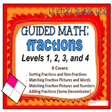 Guided Math:  Fractions Levels 1, 2, 3, and 4 (Four Math C