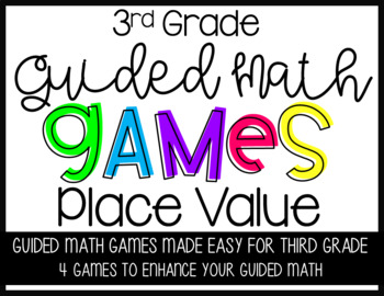 Third Grade Guided Math Place Value Games