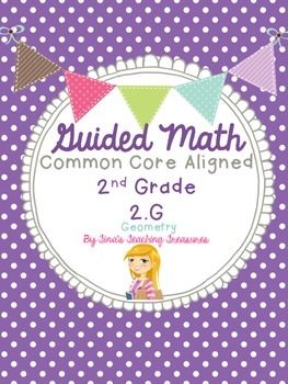 Guided Math Grade 2 Common Core 2.G Geometry