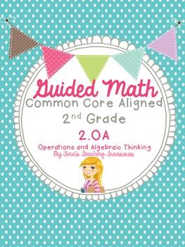 Guided Math Grade 2 Common Core 2OA operations & Algebraic Thinking
