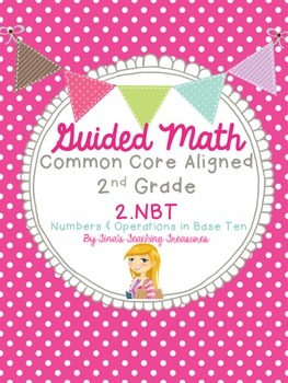 Guided Math Grade 2 Common Core 2 NBT Numbers and Operations in Base Ten