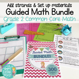 Guided Math Grade 2 Common Core ALL STRANDS BUNDLE