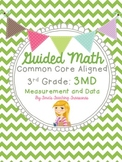 Guided Math Grade 3 Common Core 3MD Measurement and Data Management