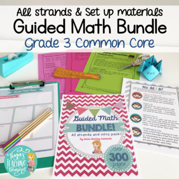 Guided Math Grade 3 Common Core ALL STRANDS BUNDLE