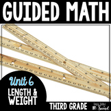 Guided Math LENGTH & WEIGHT - Grade 3