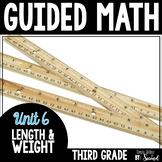 Guided Math LENGTH & WEIGHT - Grade 3