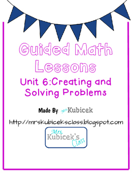 Guided Math Lesson: Creating and Solving Problems