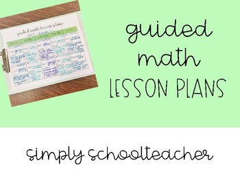 Guided Math Lesson Plan Template By Simply Schoolteacher Tpt