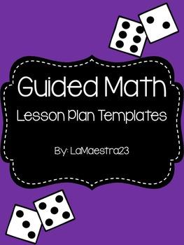 Guided Math Lesson Plan Template - Editable!